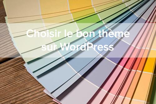 Choisir le bon thème sur WordPress